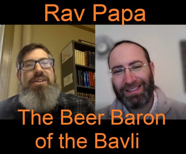 Rav Papa, The Talmud Bavli's Beer Baron