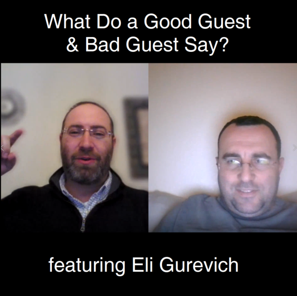 What Do a Good Guest & Bad Guest Say?
