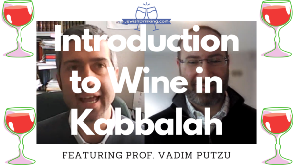 Introduction to Wine in Kabbalah