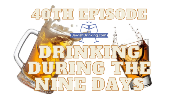 Drinking During The Nine Days