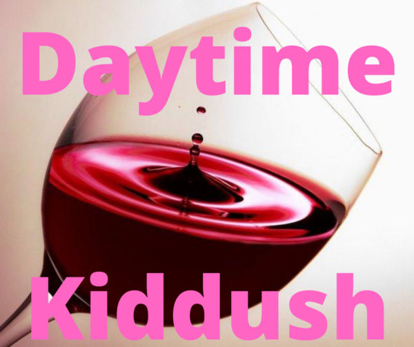 Daytime Kiddush: An Introduction