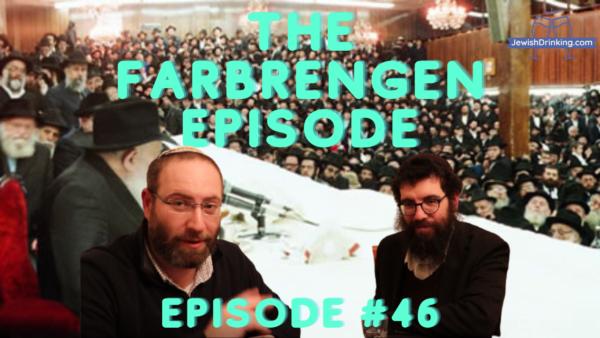 The Farbrengen Episode