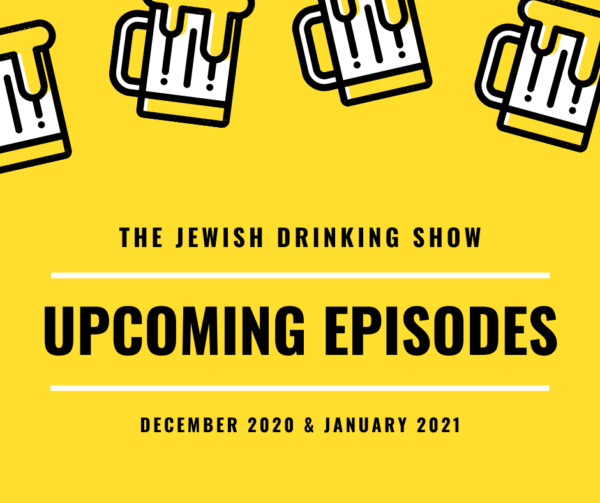 Schedule for Jewish drinking show for rest of November as well as December 2020 and January 2021