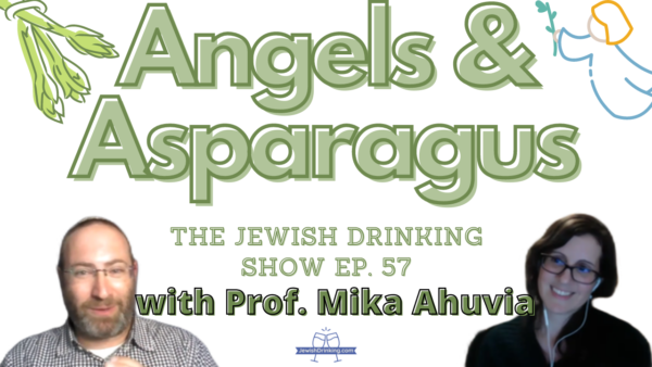 Angels and Asparagus: Discussing a Curious Talmudic Beverage