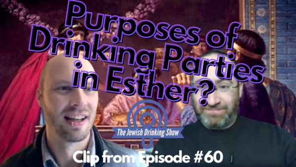 Purposes of Drinking Parties in Esther? [Video Clip]