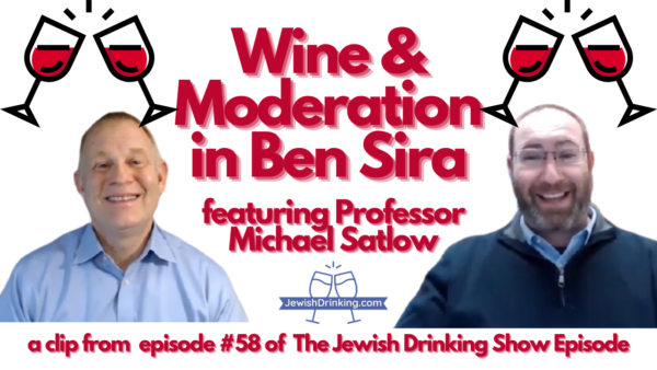 Wine & Moderation in the Book of Ben Sira