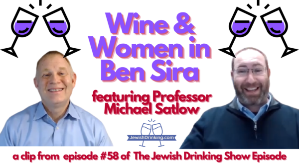 Wine & Women in the Book of Ben Sira
