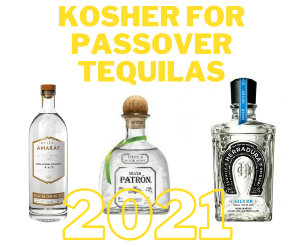 List of Kosher for Passover Tequilas