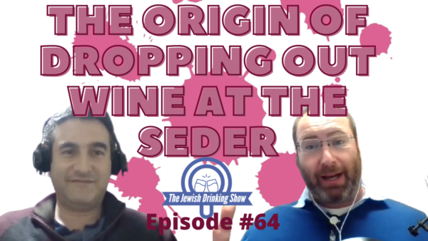 The Origin of Dropping Wine at the Passover Seder