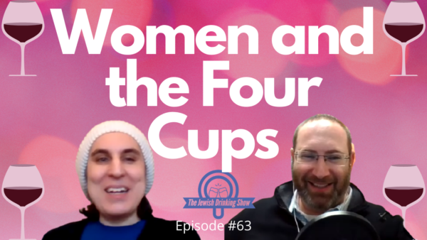 Women and the Four Cups of Wine at the Passover Seder