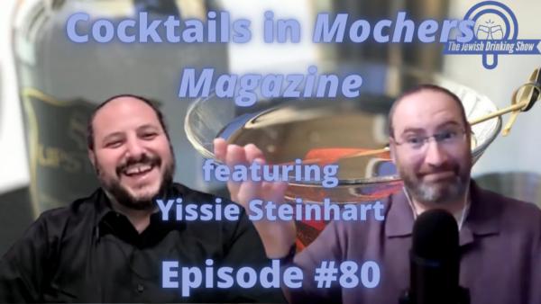 Cocktails in Mochers Magazine with Yissie Steinhart