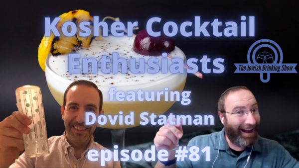 Kosher Cocktail Enthusiasts, with Dovid Statman