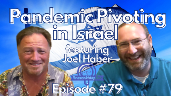 Pandemic Pivoting in Israel with Joel Haber
